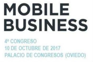"""IV Congreso """"Oportunidades empresariales. El Mobile Business"""""""