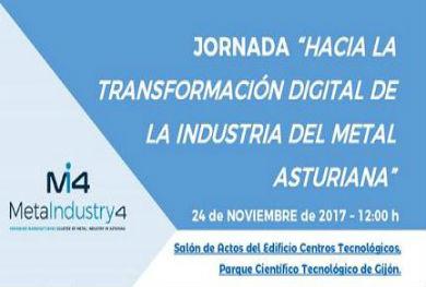 """Jornada """"Hacia la Transformación Digital de la Industria del Metal Asturiana"""""""